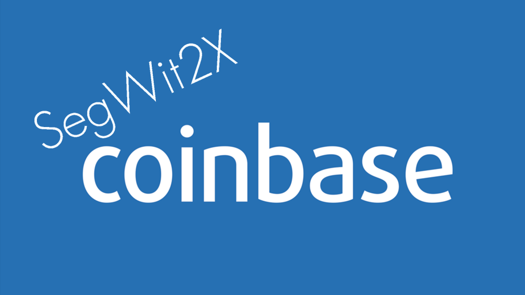 SegWit2X and Coinbase